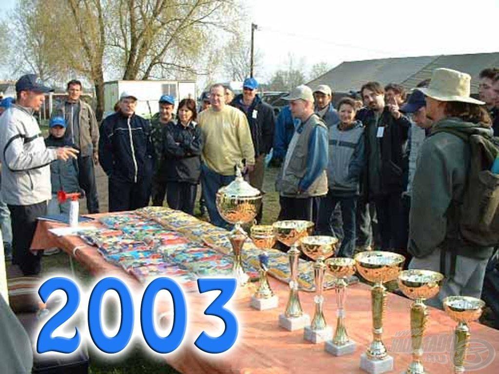 2003-ban rendeztük meg az I. Haldorádó Fórum Találkozó és Kupát Kiskunhalason, a Tóth-tavon