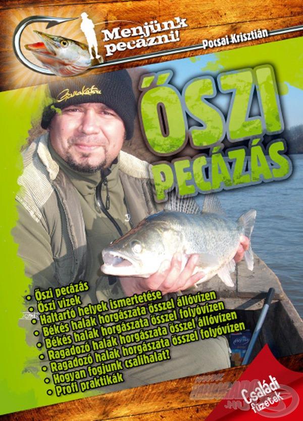 Számos praktikus tanáccsal szolgál a lehűlő vizekben való horgászatokhoz
