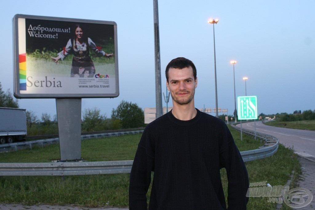 Soha nem hittem volna, hogy első külföldi utam éppen Szerbiába vezet