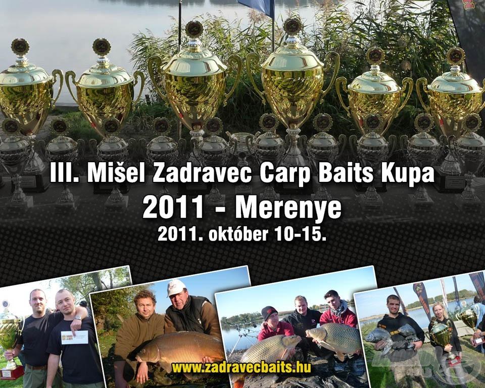 III. Mišel Zadravec Carp Baits Kupa - 2011 - Merenye