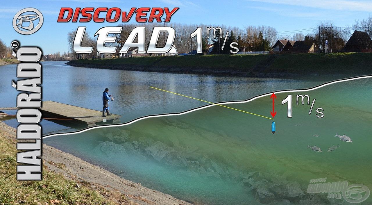 Az előttünk elterülő vízterületet - némi gyakorlással - meghökkentően precízen (néhány centiméter eltéréssel) feltérképezhetjük, nem kell hozzá más, mint a Haldorádó Discovery Lead!