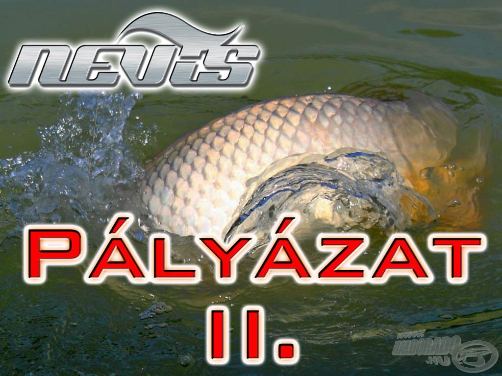 5 szett és 2 további horgászbot várja, hogy a legjobb pályázók megnyerjék és a vízparton próbára tegyék!