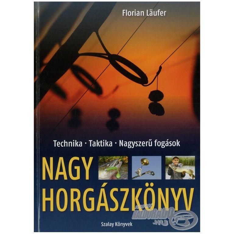 Florian Läufer Nagy horgászkönyv